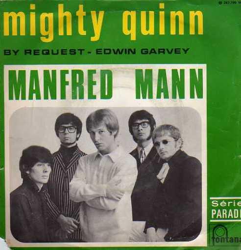 Manfred Mann – The Mighty Quinn