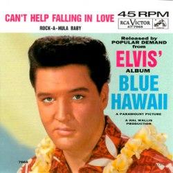 Elvis Presley – Can't Help Falling In Love