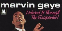 Marvin Gaye – I Heard It Through The Grapevine