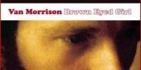 Van Morrison – Brown Eyed Girl