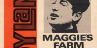 Bob Dylan – Maggie's Farm