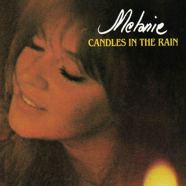 Melanie – Lay Down (Candles In The Rain)