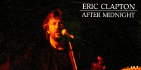 Eric Clapton – After Midnight