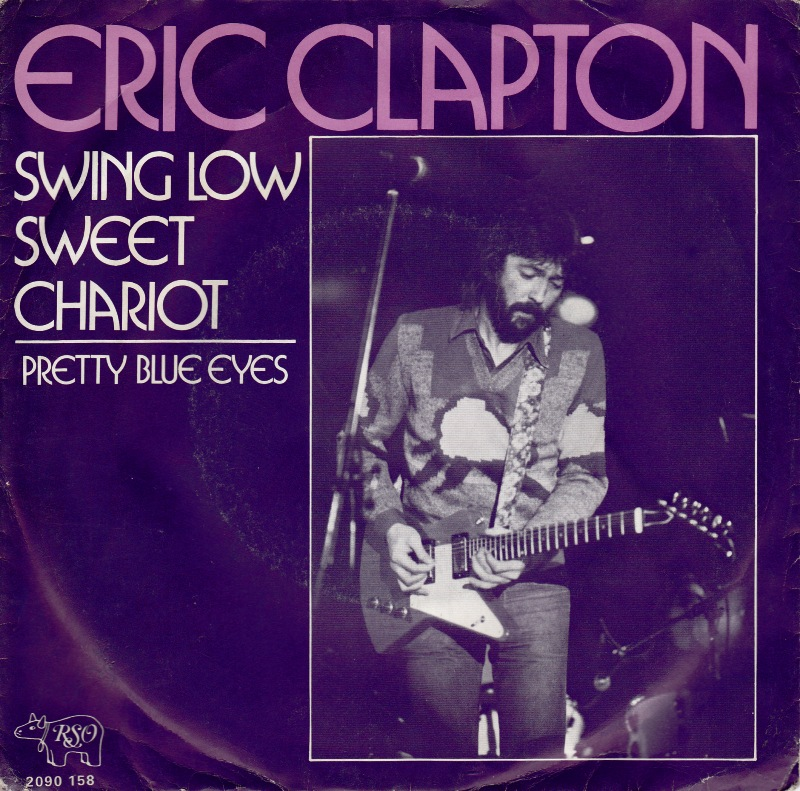 Eric Clapton – Swing Low, Swing Chariot