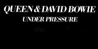 Queen, David Bowie – Under Pressure