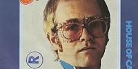 Elton John – Someone Saved My Life Tonight