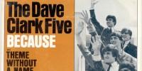 Dave Clark Five – Because