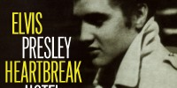 Elvis Presley – Heartbreak Hotel