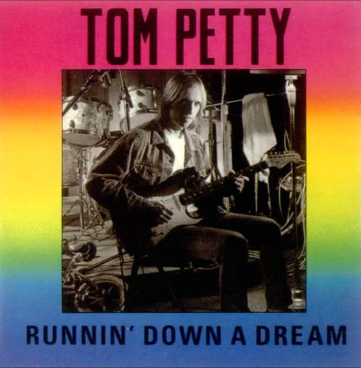 Tom Petty – Runnin' Down A Dream