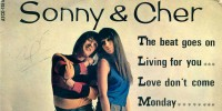 Sonny & Cher – The Beat Goes On