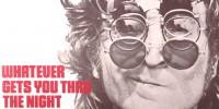 John Lennon – Whatever Gets You thru the Night