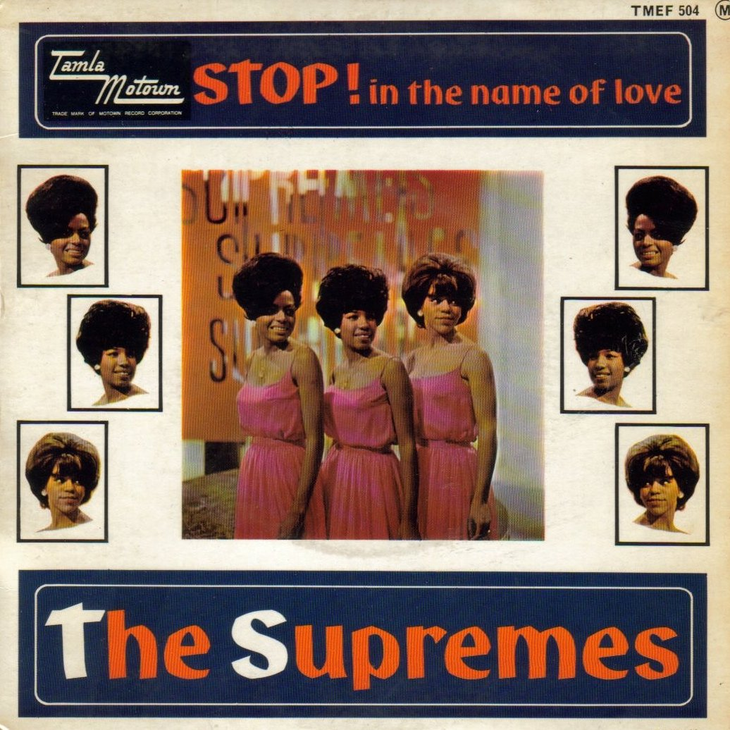 Supremes – Stop! In The Name Of Love