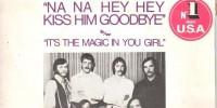 Steam – Na Na Hey Hey Kiss Him Goodbye