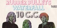 10cc – Rubber Bullets