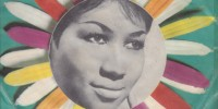Aretha Franklin – (You Make Me Feel Like) A Natural Woman