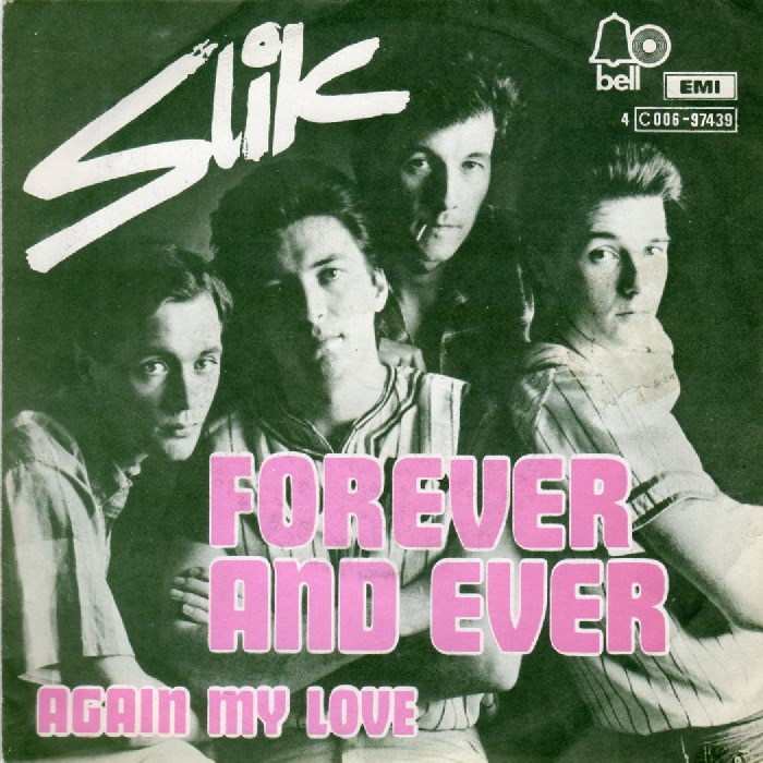 Slik – Forever And Ever