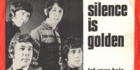 Tremeloes – Silence Is Golden