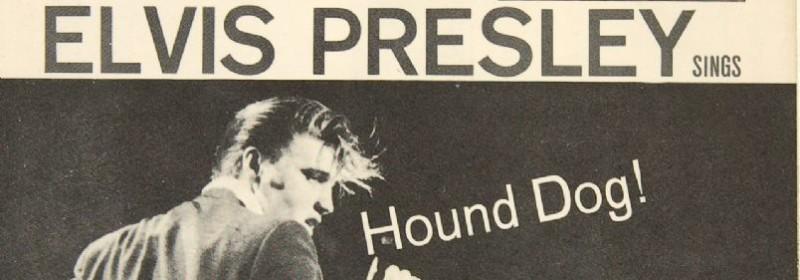 Elvis Presley – Hound Dog